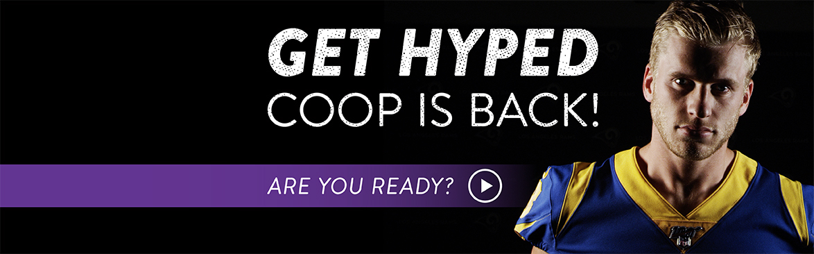 GET HYPED COOP IS BACK!