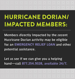Hurricane Dorian Impacted Members: Let us see if we can give you a helping hand-call 877.254.9328
