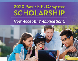 2020 Patricia R. Dempster SCHOLARSHIP NOW Accepting Applications.