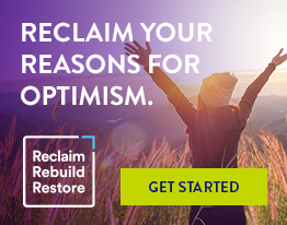 RECLAIM YOUR REASONS FOR OPTIMISM. GET STARTED.